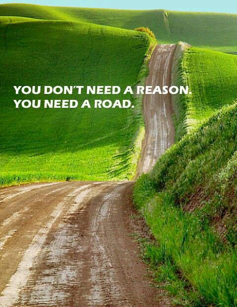 you need a road